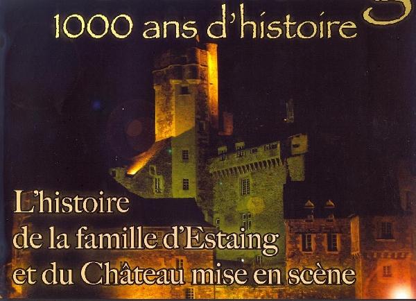 Le Son & Lumière d'Estaing : 1 000 ans d'histoire
