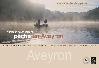 Quelques hauts lieux de pêche, Comité Départemental du Tourisme de l'Aveyron
