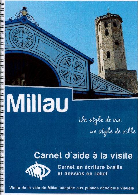 Visite Guidee Accessible Aux Personnes En Situation De Handicap OFFICE DE TOURISME MILLAU